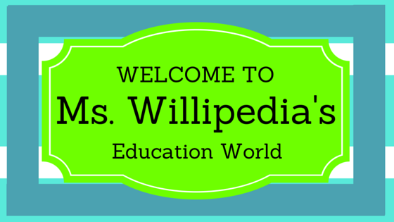 Ms. Willipedia's Education World